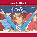 Molly: American Girl (       UNABRIDGED) by Valerie Tripp Narrated by Katherine Kellgren