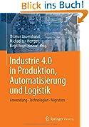 Industrie 4.0 in Produktion, Automatisierung und Logistik