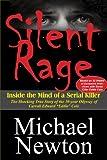 Silent Rage: Inside the Mind of a Serial Killer
