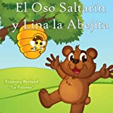El oso saltarín y Lina la abejita / The jumping bear and Lina the bee