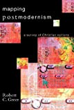 img - for Mapping Postmodernism: A Survey of Christian Options book / textbook / text book