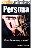 Persona: A Very Disturbing Psychological Thriller