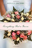 Everything But a Groom (Everything But...Romance)