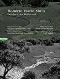 img - for Roberto Burle Marx: Landscapes Reflected, Landscape Views 3 by Vaccarino, Rossana (2000) Paperback book / textbook / text book