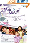 Pick Me Up W/CD: Fun Songs for Learni...