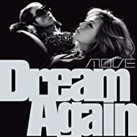 「Dream Again」