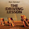 The Driving Lesson (       UNABRIDGED) by Ben Rehder Narrated by Maxwell Glick
