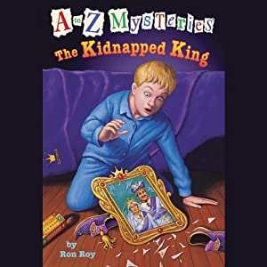 A to Z Mysteries: The Kidnapped King | [Ron Roy]