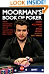 Moorman's Book of Poker: Improve your...
