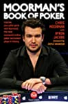 Moorman's Book of Poker: Improve your...