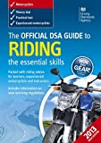 The Official DSA Guide to Riding: The Essential Skills