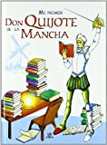 Mi Primer Don Quijote de la Mancha/ My First Don Quijote de la Mancha (Spanish Edition)