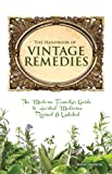The Handbook of Vintage Remedies