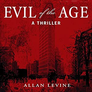 Evil of the Age Audiobook