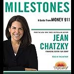 Money 911: Milestones | Jean Chatzky