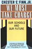 img - for We Must Take Charge! book / textbook / text book