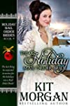 The Holiday Mail Order Bride (Holiday...