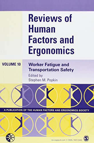 Reviews of Human Factors and Ergonomics: Worker Fatigue and Transportation Safety PDF