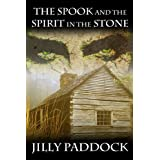 The Spook and the Spirit in the Stonedi Jilly Paddock
