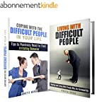 Difficult People Box Set: Tips to Pos...