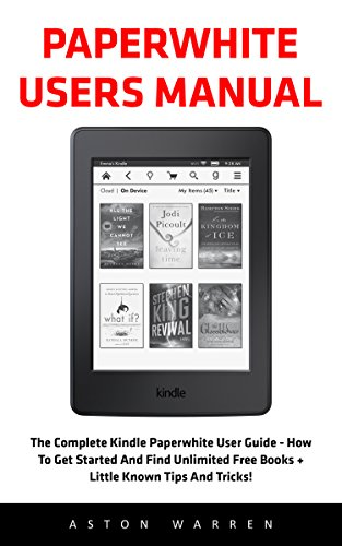 paperwhite users manual the complete kindle paperwhite user guide rh hundredzeros com Kindle Keyboard Kindle User's Guide 2nd Edition