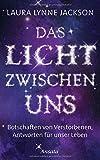 Das Licht zwischen uns