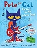 Pete the Cat: Rocking in My School Shoes