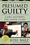 Presumed Guilty: Casey Anthony: The I...