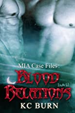 Blood Relations (MIA Case Files)