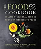 Image of The Food52 Cookbook, Volume 2: Seasonal Recipes from Our Kitchens to Yours