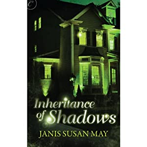 Inheritance of Shadows | [Janis Susan May]