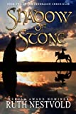 Shadow of Stone (The Pendragon Chronicles)