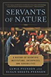 img - for Servants of Nature: A History of Scientific Institutions, Enterprises, and Sensibilities (The Norton History of Science) book / textbook / text book