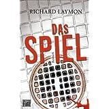 """Das Spiel: Romanvon """"Richard Laymon"""""""