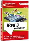 Auf die Schnelle: iPad3 ganz leicht