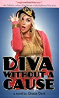 Diva without a Cause (Diary of a Chav)