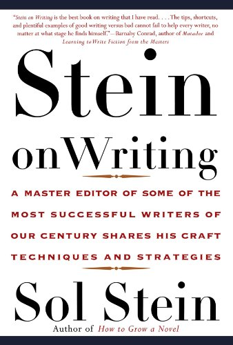 Stein On Writing: A Master Editor of Some of the Most...
