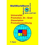 Universität: Promotion, Dr.- Grad, Dissertation, Promotionsordnung (WeltWorldNorm) (German Edition)