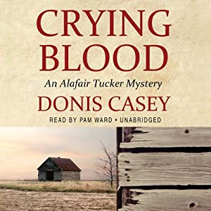 Crying Blood: An Alafair Tucker Mystery | [Donis Casey]
