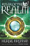 Ruler of the Realm: Faerie Wars III (The Faerie Wars Chronicles)