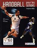 Handball pour les seniors - 160 situations d'entra�nement