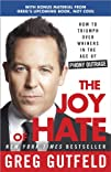 The Joy of Hate: How to Triumph over…