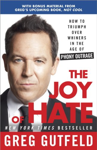 Greg Gutfeld - The Joy of Hate