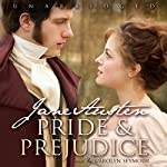 Pride and Prejudice [Blackstone Audio] | Jane Austen