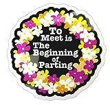 コトワザステッカー/花《逢うのは別れの始め/To Meet is The Begining of Parting》防水加工
