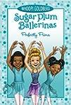 Sugar Plum Ballerinas #3: Perfectly P...