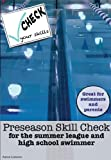 Preseason Skill Check for the summer league or high school swimmer