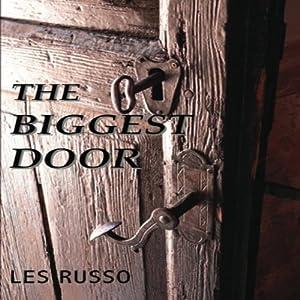 The Biggest Door Audiobook