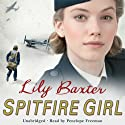Spitfire Girl Audiobook by Lily Baxter Narrated by Penelope Freeman