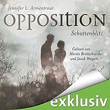Opposition. Schattenblitz (Obsidian 5) Hörbuch von Jennifer L. Armentrout Gesprochen von: Merete Brettschneider